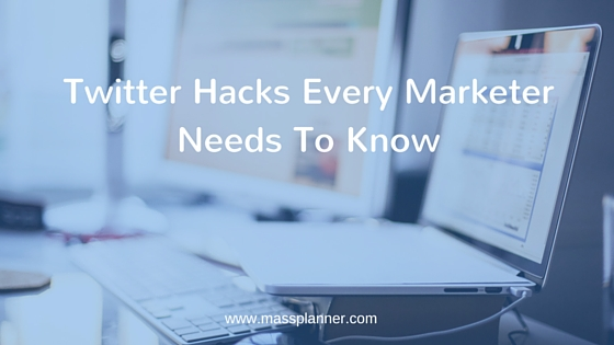 Twitter Hacks Every Marketer Needs To Know