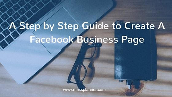 A Step by Step Guide to Create a Facebook Business Page