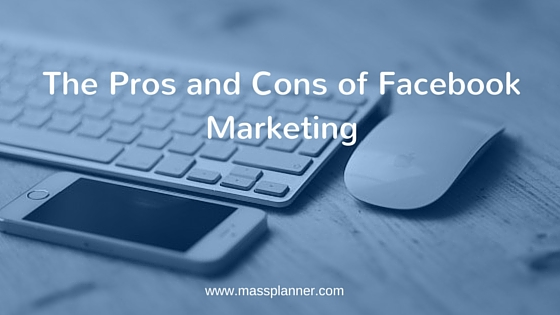 The Pros and Cons of Facebook Marketing