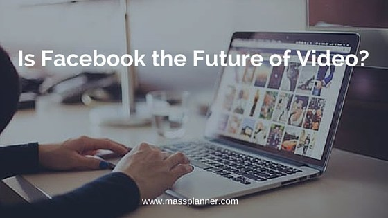 Is Facebook the Future of Video