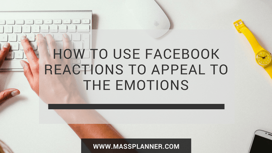 how-to-use-facebook-reactions-to-appeal-to-the-emotions