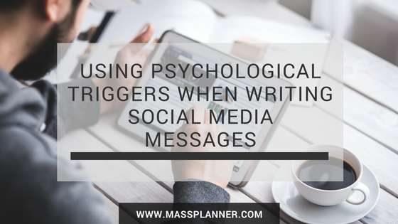 using-psychological-triggers-when-writing-social-media-messages