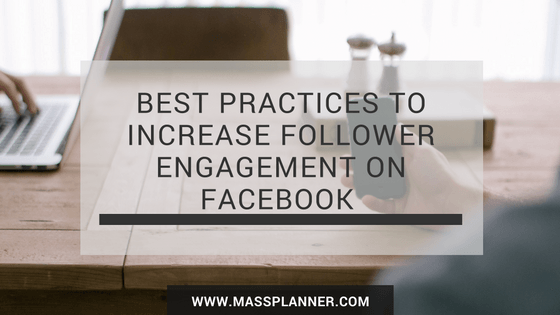 best-practices-to-increase-follower-engagement-on-facebook-for-better-conversions