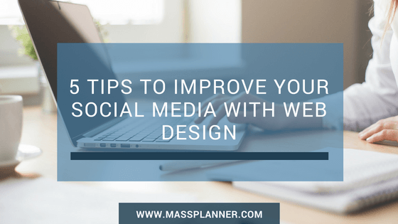 5-tips-to-improve-your-social-media-with-web-design