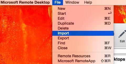 importing the rdp file in remote desktop in mac os x
