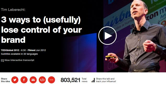 ted talks - 3 ways to usefully lose control of your brand